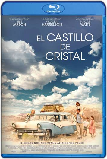 The Glass Castle (2017) HD 1080p