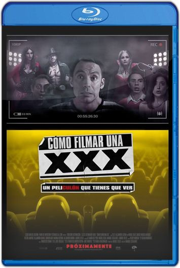 Cómo filmar una XXX (2017) HD 720p Latino