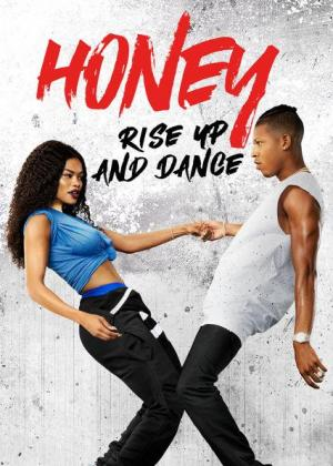 Honey: Rise Up and Dance (2018) HD 1080p Dual Latino / Ingles