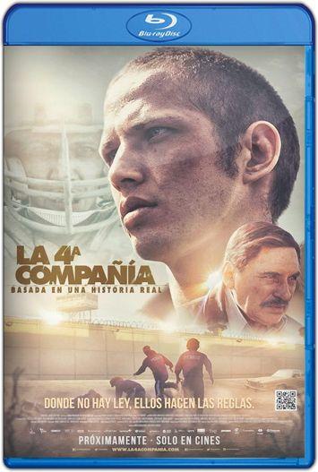 La cuarta compañía (2016) HD 720p Latino