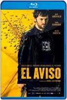 El Aviso (2018) HD 720p Español