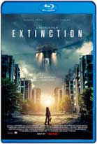 Extinction (2018) HD 1080p Dual Latino / Ingles