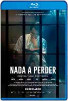 Nada a Perder (2018) HD 720p Subtitulados