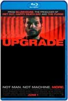 Upgrade (2018) HD 1080p Dual Latino / Inglés
