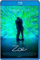 Zoe (2018) HD 720p Subtitulados