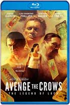 Avenge The Crows: The Legend Of Loca (2017) HD 720p Latino