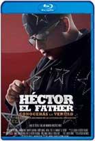 Héctor el Father: Conocerás la Verdad (2018) HD 720p Latino