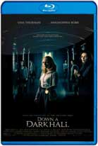 Down a Dark Hall (2018) HD 720p Latino