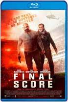Final Score (2018) HD 720p Subtitulados