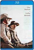La balada de Lefty Brown (2017) HD 720p Latino