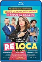 Re loca (2018) HD 720p Latino