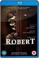 Robert: El muñeco siniestro (2015) HD 720p Latino