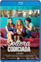 Soltera Codiciada (2018) HD 720p Latino