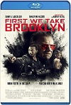 First We Take Brooklyn (2018) HD 720p Latino