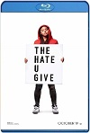 The Hate U Give / El odio que das (2018) HD 1080p Latino