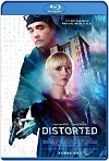 Distorted (2018) HD 720p Latino