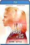 París es nuestro (2019) HD 720p Latino
