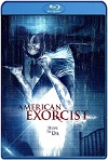American Exorcist (2018) HD 1080p