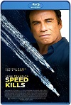 Speed Kills (2018) HD  720p Latino