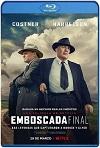 Emboscada final (2019) HD 720p Latino Y Subtitulada