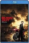 Burn Out (2017) HD 720p Latino Y Subtitulada