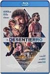 El desentierro (2018) HD 720p Castellano