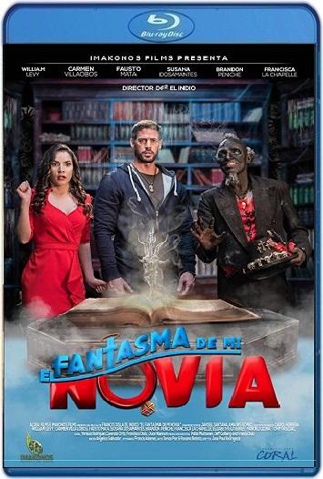 El Fantasma de mi Novia (2018) HD 720p Español Latino