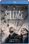 The Silence (2019) HD 720p Latino/Subtitulada