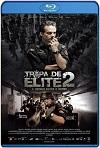 Tropa de Élite 2 (2010) HD 720p Latino