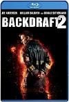 Backdraft 2 (2019) HD 720p Latino/Subtitulada