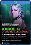 Karol G: la guerrera del género (2019) HD 720p Latino