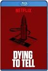 Morir para contar (2018) HD 720p Castellano