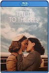 Tell It to the Bees (2018) HD 720p