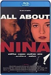 All About Nina (2018) HD 720p Latino Y Subtitulada