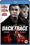 Backtrace (2018) HD 720p Latino/Subtitulada