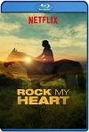 Rock My Heart (2017) HD 720p Latino