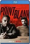 Point Blank: Cuenta atrás (2019) HD 720p Latino y Subtitulada
