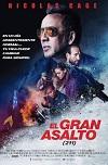 211- El gran asalto (2018) Dvdrip