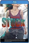 Stuck (2017) HD 720p Latino y Subtitulada