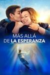 Mas alla de la Esperanza (2019) Dvdrip