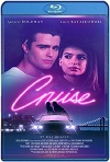 Cruise (Un verano inolvidable) (2018) HD 720p Latino y Subtitulada