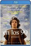 En los 90 (2018) HD 720p Latino y Subtitulada