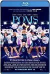Poms (Mejor que nunca) (2019) HD 720p Latino y Subtitulada