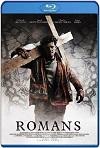 Romans / Atormentado por el pasado (2017) HD 720p Latino