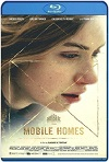 Mobile Homes (2017) HD 720p Latino