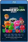 UglyDolls: Extraordinariamente feos (2019) HD 720p Latino y Subtitulada