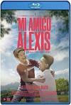 Mi Amigo Alexis (2019) HD 720p Latino