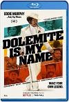 Mi nombre es Dolemite (2019) HD 720p Latino