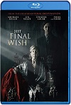 The Final Wish (2018) HD 720p Latino