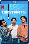 Upstarts (2019) HD 720p Latino